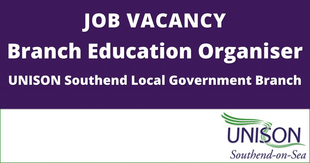 JOB VACANCY: Branch Education Organiser – UNISON Southend